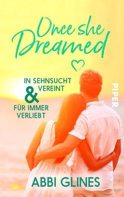 Once She Dreamed von Glines,  Abbi, Kubis,  Lene
