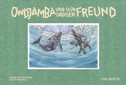 Ondjamba und sein großer Freund von Gschwender,  Frank, Madisia,  Josef