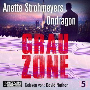 Ondragon 5 – Grauzone von Nathan,  David, Strohmeyer,  Anette