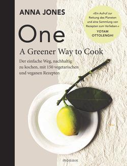 ONE – A Greener Way to Cook von Ertl,  Helmut, Jones,  Anna