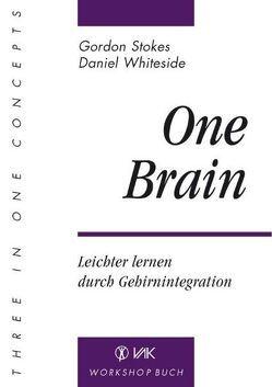 One Brain von Schauf,  Michael, Stokes,  Gordon, Whiteside,  Daniel