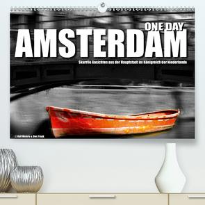 One Day Amsterdam (Premium, hochwertiger DIN A2 Wandkalender 2020, Kunstdruck in Hochglanz) von Fotodesign,  Black&White, Wehrle und Uwe Frank,  Ralf