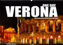 ONE DAY VERONA (Wandkalender 2019 DIN A2 quer) von Fotodesign,  Black&White, Wehrle und Uwe Frank,  Ralf
