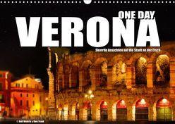 ONE DAY VERONA (Wandkalender 2019 DIN A3 quer) von Fotodesign,  Black&White, Wehrle und Uwe Frank,  Ralf