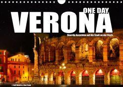 ONE DAY VERONA (Wandkalender 2019 DIN A4 quer)