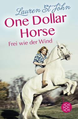 One Dollar Horse – Frei wie der Wind von Renfer,  Christoph, St John,  Lauren