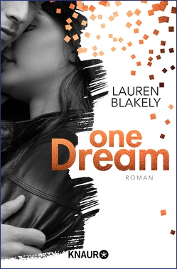 One Dream von Blakely,  Lauren, Fischer,  Birgit