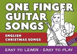 One Finger Guitar songs / 24 english Christmas Songs – the easiest guitar songbook von Notenladen,  Linzer