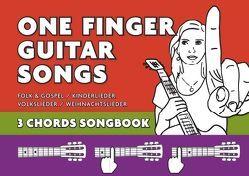 One Finger Guitar songs / Liederbuch mit nur 3 Akkorden – wohl das einfachste Gitarrenbuch von Notenladen,  Linzer