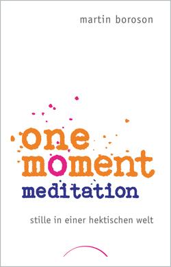 One Moment Meditation von Boroson,  Martin, Hoffmann,  Frances