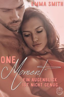 One Moment von Smith,  Emma