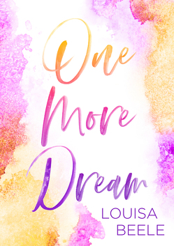 One more Dream von Beele,  Louisa