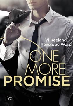 One more Promise von Keeland,  Vi, Malz,  Janine, Ward,  Penelope