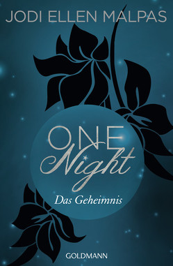 One Night – Das Geheimnis von Hölsken,  Nicole, Malpas,  Jodi Ellen