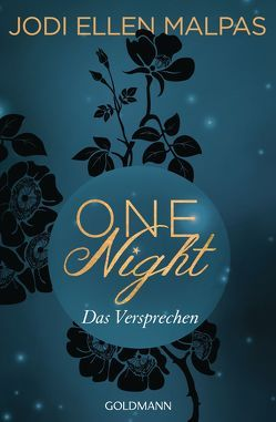 One Night – Das Versprechen von Hölsken,  Nicole, Malpas,  Jodi Ellen