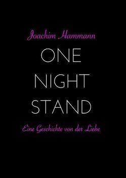 One Night Stand von Hammann,  Joachim
