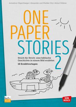 One Paper Stories 2 von Oligschlaeger,  Annedore, Otto,  Alexander, Otto,  Wiebke, Völkner,  Almut