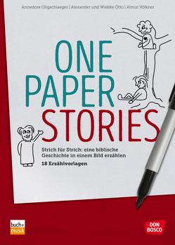One Paper Stories von Oligschlaeger,  Annedore, Otto,  Alexander, Otto,  Wiebke, Völkner,  Almut
