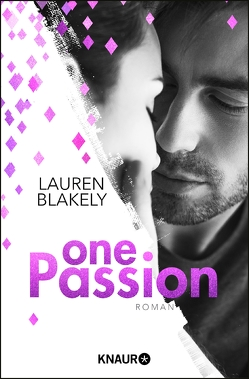 One Passion von Blakely,  Lauren, Frey,  Kristina
