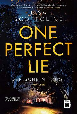 One Perfect Lie von Hahn,  Claudia, Scottoline,  Lisa