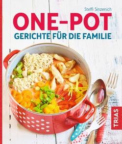 One-Pot – Gerichte für die Familie von Sinzenich,  Steffi
