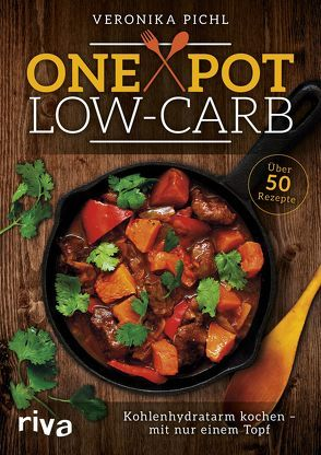 One Pot Low-Carb von Pichl,  Veronika