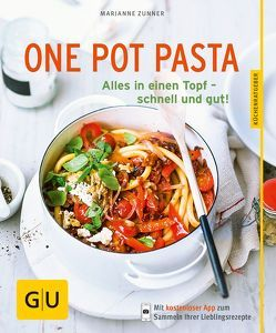 One Pot Pasta von Zunner,  Marianne