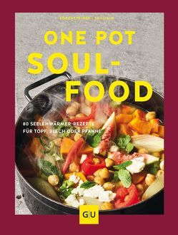 One Pot Soulfood von Bodensteiner,  Susanne, Schlimm,  Sabine