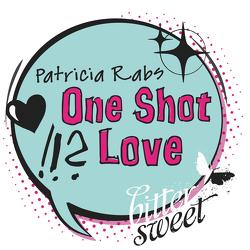 One Shot Love von Rabs,  Patricia