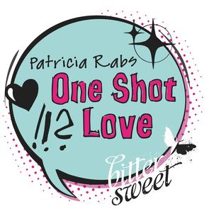 One Shot Love von Rabs,  Patricia