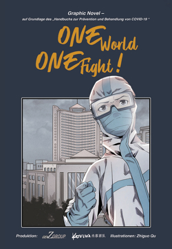 One World – One Fight! von Hein,  David, Hein,  Fidelia, Zhiguo Qu