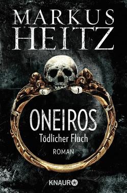 Oneiros – Tödlicher Fluch von Heitz,  Markus