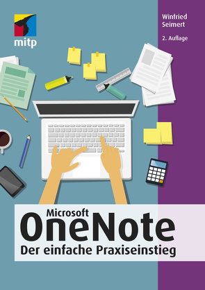 Microsoft OneNote von Seimert,  Winfried