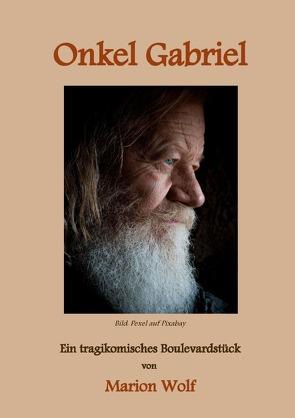 Onkel Gabriel von Wolf,  Marion