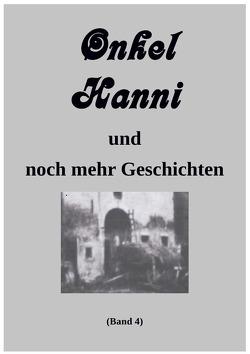 Onkel Hanni / Onkel Hanni, Band 4 von Leers,  Günter