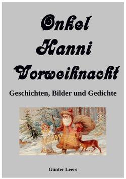 Onkel Hanni / Onkel Hanni, Band 5, Vorweihnacht, von Leers,  Günter