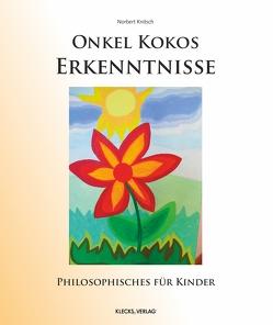 Onkel Kokos Erkenntnisse von Knitsch,  Dr. Norbert