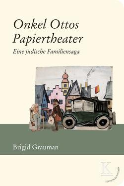 Onkel Ottos Papiertheater von Grauman,  Brigid
