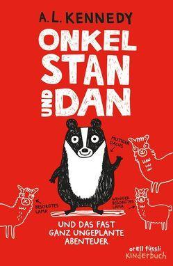 Onkel Stan und Dan und das fast ganz ungeplante Abenteuer von Correll,  Gemma, Kennedy,  A.L.