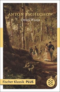 Onkel Wanja von Clemen,  Andrea, Tschechow,  Anton