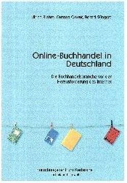 Online Buchhandel in Deutschland von Orwat,  Carsten, Riehm,  Ulrich, Wingert,  Bernd