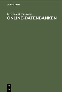 Online-Datenbanken von Kolke,  Ernst-Gerd von