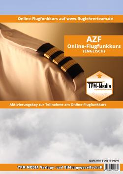 Online Flugfunkkurs AZF (E) Lizenz-Aktivierungskey von Mueller,  Thomas