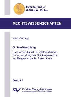 Online-Gam(bl)ing von Karnapp,  Knut
