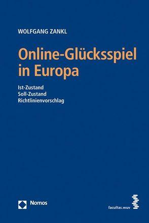 Online-Glücksspiel in Europa von Zankl,  Wolfgang