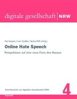 Online Hate Speech von Gräßer,  Lars, Kaspar,  Kai, Riffi,  Aycha