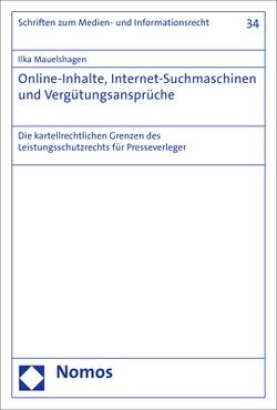 Online-Inhalte, Internet-Suchmaschinen und Vergütungsansprüche von Mauelshagen,  Ilka