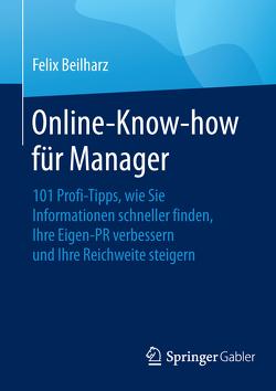 Online-Know-how für Manager von Beilharz,  Felix
