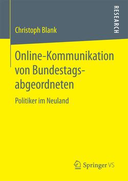Online-Kommunikation von Bundestagsabgeordneten von Blank,  Christoph