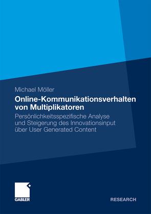 Online-Kommunikationsverhalten von Multiplikatoren von Möller,  Michael